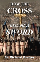 How the Cross Became a Sword