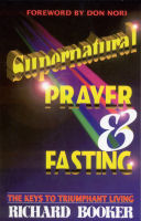 Supernatural Prayer and Fasting